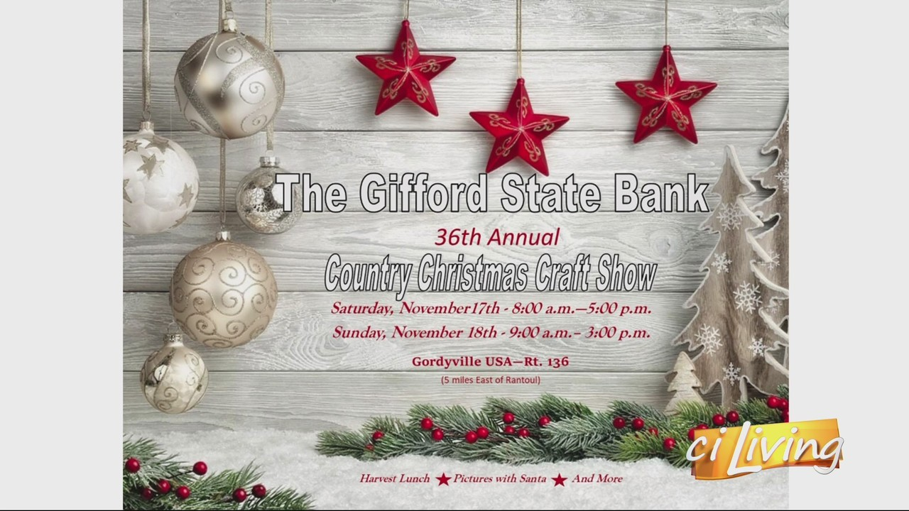 CI Living The Gifford State Bank Country Christmas Craft Show